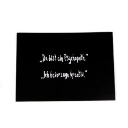 Gothic Postcard - You are a Psychopath